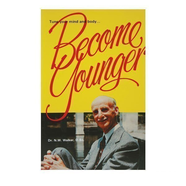 Become Younger by Dr. Norman Walker